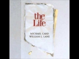 Michael Card - The Life 2: 15. Joy in the Journey